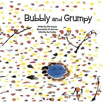 Bubbly & Grumpy (Growing Strong)