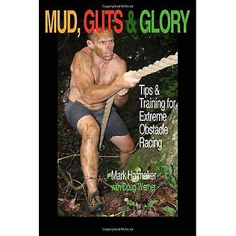 Mud, Guts & Glory