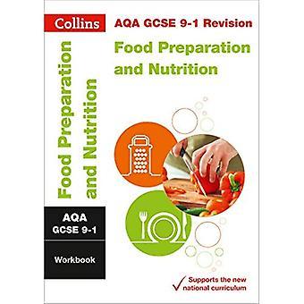 AQA GCSE 9-1 livsmedel och Nutrition arbetsbok (Collins GCSE 9-1 Revision) (Collins GCSE 9-1 Revision)