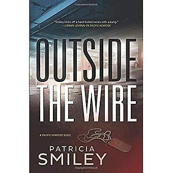 Outside the Wire: A Pacific Homicide