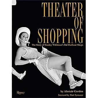 Theater of Shopping: The Story of Stanley Whitman's Bal Harbour Shops