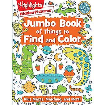 Jumbo Book of Things to Find and Color (Highlights (TM) Jumbo Books & Pads)