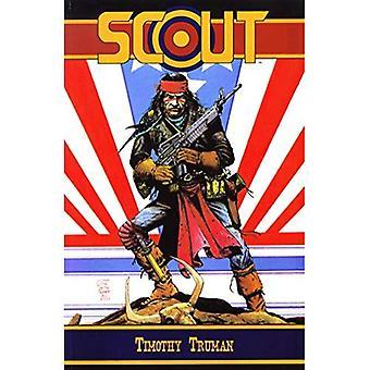 Timothy Truman's Scout Volume 2: v. 2