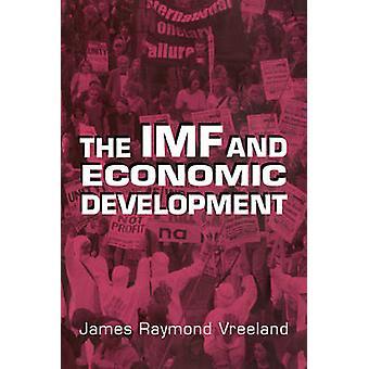 The IMF and Economic Development by Vreeland & James Raymod