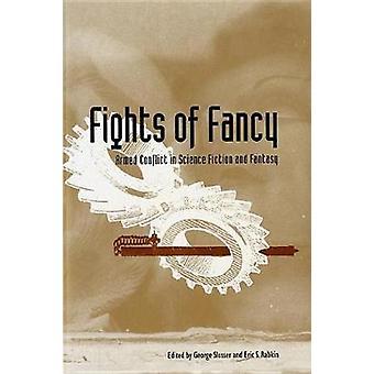 Fights of Fancy by Slusser & George