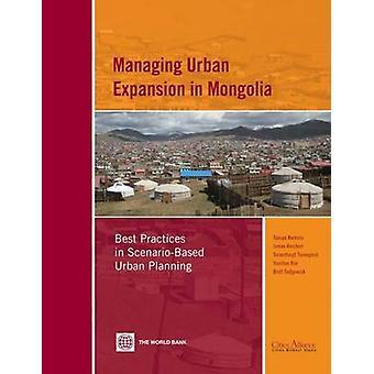 Hantera Urban Expansion i Mongoliet metodtips i ScenarioBased stadsplanering av Kamata & Takuya
