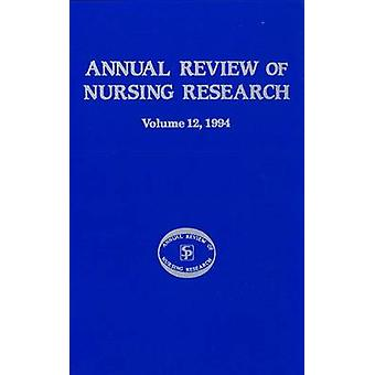 Annual Review of Nursing Research Volume 12 1994 Focus on Significant Clinical Issues by Fitzpatrick & Joyce J.