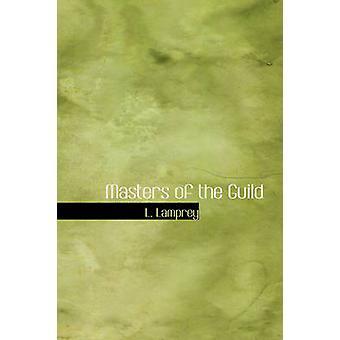 Maîtres de la guilde de lamproie & L.