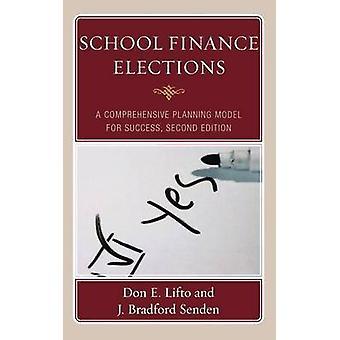Modèle School finances élections A Comprehensive Planning pour les référendums Bond école réussie par Lifto & E. Don