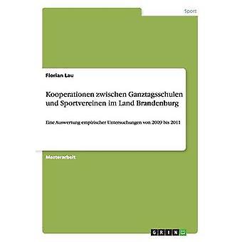 Kooperationen zwischen Ganztagsschulen und Sportvereinen im Land Brandenburg by Lau & Florian