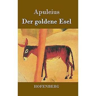 Der goldene Esel by Apuleius
