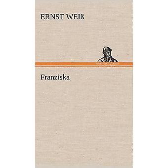 Franziska af Wei & Ernst
