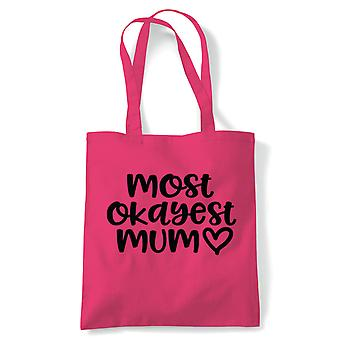 Most Okayest Mum Funny Tote | Reusable Shopping Cotton Canvas Long Handled Natural Shopper Eco-Friendly Fashion | Gym Book Bag Birthday Present Gift Her | Multiple Colours Available