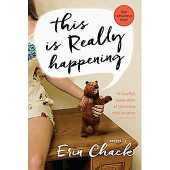 This Is Really Happening by Erin Chack - 9780448493596 Book