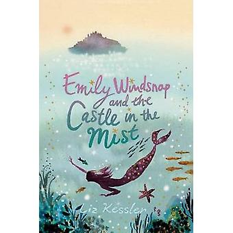 Emily Windsnap and the Castle in the Mist by Liz Kessler - Natacha Le