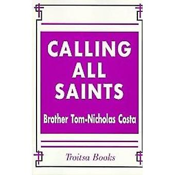 Calling All Saints by Tom-Nicholas Costa - 9781560725343 Book