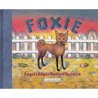 Foxie - The Singing Dog by Ingri D'Aulaire - Edgar Parin D'Aulaire - 9
