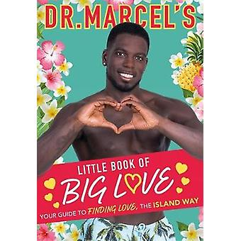 Dr. Marcel's Little Book of Big Love - Breakout star of this year's Lo