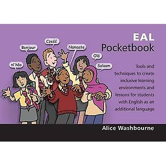 EAL Pocketbook by Alice Washbourne - 9781906610302 Book