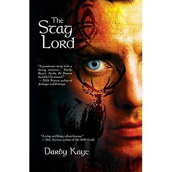 The Stag Lord by Darby Kaye - 9781939392411 Book