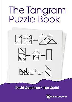 Tangram Puzzle Book - The - A nouveau Approach To The Classic Pieces by Ta