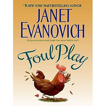 Foul Play (large type edition) by Janet Evanovich - 9780061713286 Book