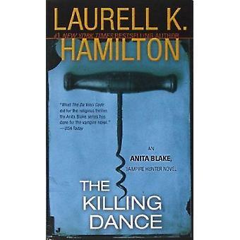The Killing Dance (Anita Blake - Vampire Hunter) Book