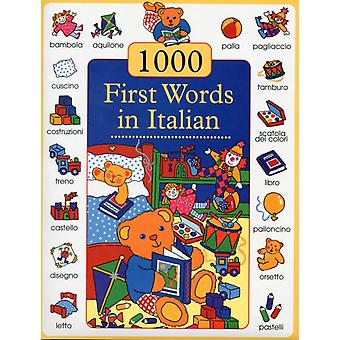 1000 First Words in Italian (Hardcover) by Campaniello Don