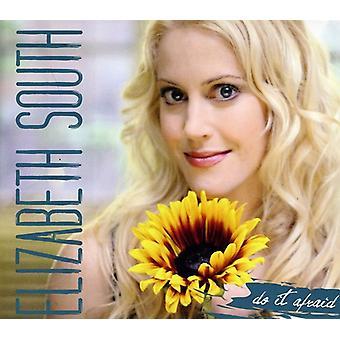 Elizabeth South - tun es Angst [CD] USA import
