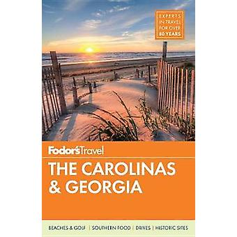 Fodor's the Carolinas & Georgia by Fodor's Travel Guides - 9780147546