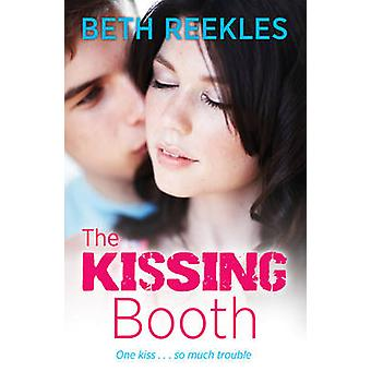 The Kissing Booth by Beth Reekles - 9780552568814 Book