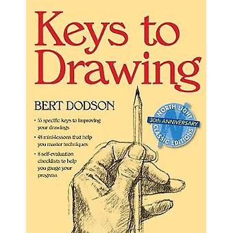 Keys to Drawing by Bert Dodson - 9780891343370 Book