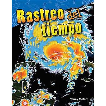 Rastreo del Tiempo (Tracking the Weather) (Spanish Version) (Grade 3)