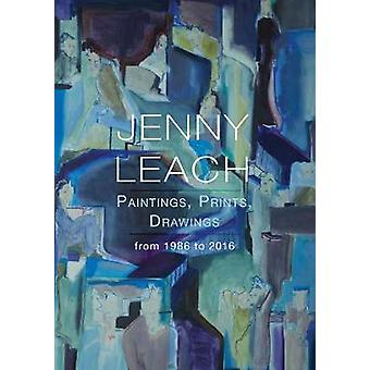 Jenny Leach Paintings - Prints - Drawings from 1986 to 2016 by Jenny