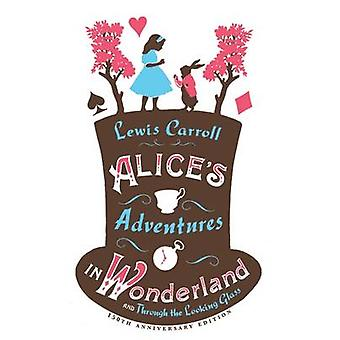 Alice's Adventures in Wonderland - och genom Looking Glass av L