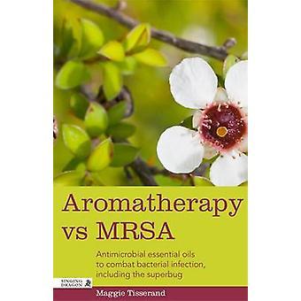 Aromatherapie vs MRSA - antimicrobiële essentiële oliën voor bestrijding van bacteriën