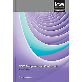 NEC3 and Construction Contracts - Compared and Contrasted (2nd edition