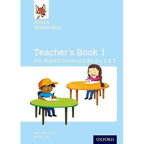 Nelson Handwriting  Teacher&s Book for Starter, Book 1 and Book 2