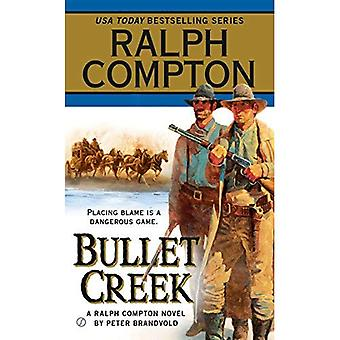 Ralph Compton Bullet Creek (Ralph Compton Novels)