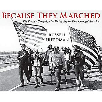 Perché hanno marciato: Campagna della gente per i diritti di voto che ha cambiato la sua America