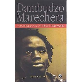 Dambudzo Marechera: Un livre de Source sur sa vie et son œuvre