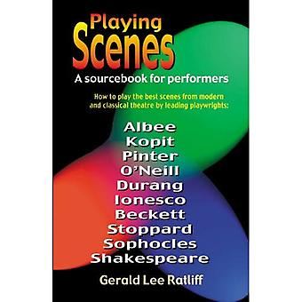 Playing Scenes; A SourceBook for Performers