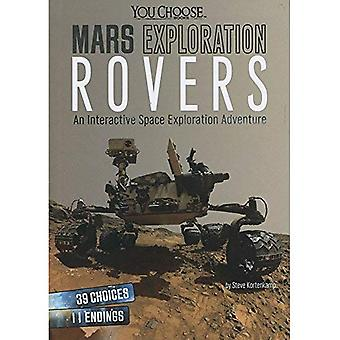 Mars Exploration Rovers: An Interactive Space Exploration Adventure (You Choose: Space)
