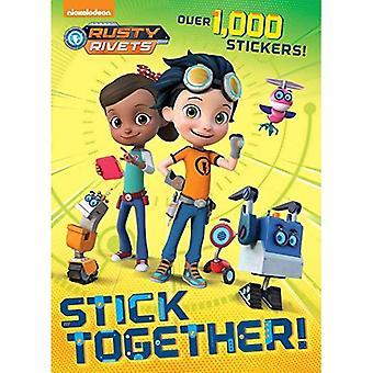 Stick Together! (Rusty Rivets)