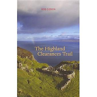 The Highland Clearances Trail