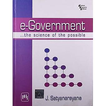 e-Government: The Science of the Possible: The Science and Experiment Design in Physics and Engineering