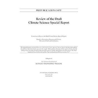 Review of the Draft Climate Science Special Report