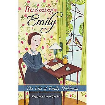 Emily diventa: La vita di Emily Dickinson