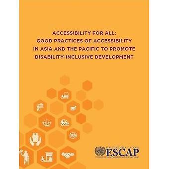 Accessibilità per tutti: buone pratiche di accessibilità in Asia e nel Pacifico per promuovere uno sviluppo inclusivo di disabilità
