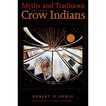 Myths and Traditions of the Crow Indians by Lowie & Robert H.